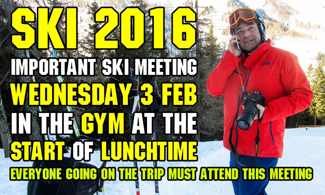 Notley Calling - Important Ski Meeting 3 Feb